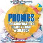 Phonics for Kindergarten Grade K Home Workbook: Children's Reading & Writing Education Books Cover Image