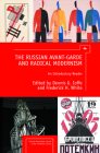 The Russian Avant-Garde and Radical Modernism: An Introductory Reader (Cultural Syllabus) Cover Image