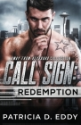 Call Sign: Redemption: An Away From Keyboard Romantic Suspense Standalone Cover Image