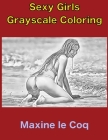 Sexy Girls Grayscale - Adult Coloring Book Cover Image