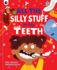 All the Nonsense in my Teeth Cover Image