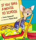 If You Take a Mouse to School Cover Image