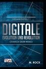 Digitale Evolution und Revolution Chance oder Risiko Cover Image