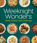 Weeknight Wonders: Family-Friendly Meals Made Easy Cover Image