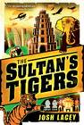 The Sultan's Tigers Cover Image