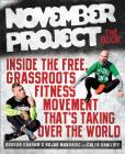 November Project: The Book: Inside the Free, Grassroots Fitness Movement That's Taking Over the World Cover Image