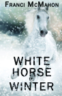 White Horse in Winter Cover Image