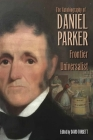The Autobiography of Daniel Parker, Frontier Universalist Cover Image