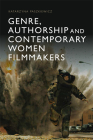 Genre, Authorship and Contemporary Women Filmmakers Cover Image