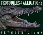 Crocodiles & Alligators Cover Image