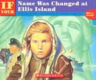 If Your Name Was Changed At Ellis Island (If You…) Cover Image