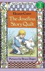 The Josefina Story Quilt (I Can Read Level 3) Cover Image