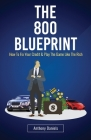 The 800 Blueprint: How to Fix Your Credit & Play the Game Like the Rich Cover Image