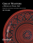 Great Masters of Mexican Folk Art: 20 Years Cover Image