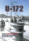 U-172: Avec Carl Emmermann, Dans Les Carîbes, Au Cap Et À Rio Cover Image