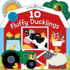 Tiny Tots Peep-Through: 10 Fluffy Ducklings (Tiny Tots Peek Through) Cover Image