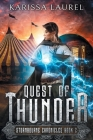 Quest of Thunder: A Young Adult Steampunk Fantasy (Stormbourne Chronicles #2) Cover Image