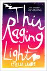 This Raging Light Cover Image