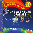 Une Aventure Spatiale Galactique (a Galactic Space Adventure, French/Français Language Edition) Cover Image