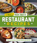 The Best of Secret Restaurant Recipes Cover Image