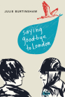 Saying Good-Bye to London Cover Image