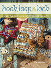 Hook, Loop 'n' Lock: Create Fun and Easy Locker Hooked Projects Cover Image