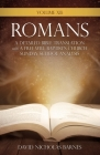 Volume VI: Romans, A Detailed Bible Greek Translation with A Free Will Baptist's Church Sunday School Analysis Cover Image
