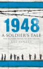 1948: A Soldier's Tale - The Bloody Road to Jerusalem Cover Image