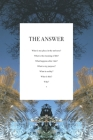 The Answer: You won't find one here. Cover Image