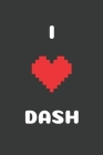 I Love Dash: Crypto Trader Bitcoin HODL Blockchain Cryptocurrency Lined Composition Notebook for Journaling & Writing 100 Lined Pag Cover Image