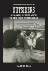 Outsiders: Memories of Migration to and from North Korea (Forced Migration #42) Cover Image