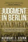 Judgment in Berlin: The True Story of a Plane Hijacking, a Cold War Trial, and the American Judge Who Fought for Justice Cover Image