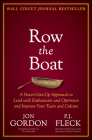 Row the Boat: A Never-Give-Up Approach to Lead with Enthusiasm and Optimism and Improve Your Team and Culture Cover Image