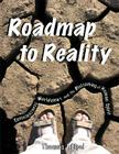 Roadmap to Reality: Consciousness, Worldviews, and the Blossoming of the Human Spirit Cover Image