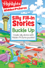 Buckle Up (Highlights Hidden Pictures Silly Fill-In Stories) Cover Image