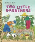 Two Little Gardeners (Little Golden Book) Cover Image