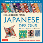 Origami Folding Papers Jumbo Pack: Japanese Designs: 300 High-Quality Origami Papers in 3 Sizes (6 Inch; 6 3/4 Inch and 8 1/4 Inch) and a 16-Page Inst Cover Image
