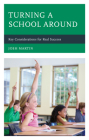 Turning a School Around: Key Considerations for Real Success Cover Image