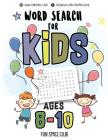 Word Search for Kids Ages 8-10: Word Search Puzzles for Kids - Circle a Word Puzzle Books Cover Image