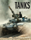 Tanks: World's Greatest Armoured Fighting Vehicles from World War I to the Present Cover Image