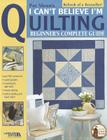 Pat Sloan's I Can't Believe I'm Quilting (Pat's School House) Cover Image