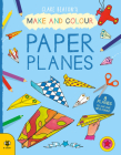 Paper Planes (Make and Colour) Cover Image