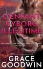 L'Enfant Cyborg Illégitime Cover Image