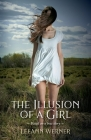 The Illusion of a Girl: Based on a true story Cover Image