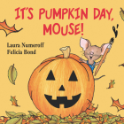 It's Pumpkin Day, Mouse! Cover Image