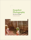 Snapshot Photography: The Lives of Images Cover Image