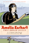 Amelia Earhart: This Broad Ocean (The Center for Cartoon Studies Presents) Cover Image