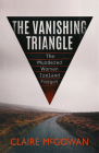 The Vanishing Triangle: The Unsolved Murders in One Bestselling Author's Backyard Cover Image