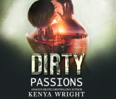 Dirty Passions: An Interracial Russian Mafia Romance Cover Image
