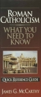 Roman Catholicism: What You Need to Know (Quick Reference Guides) Cover Image